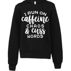 black caffeine and cuss words hoodie