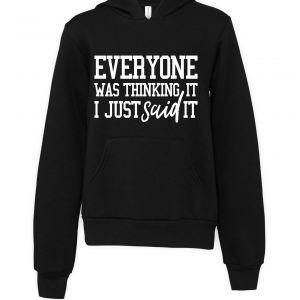 black everyone was thinking it hoodie