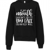 black if my mouth doesnt say it hoodie