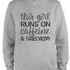 grey runs on caffeine and sarcasm hoodie