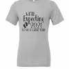 grey we're expecting t shirt