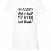 roll my eyes white t shirt