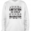 white imagination limitations hoodie