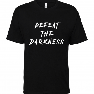 BLACK DEFEAT THE DARKNESS T SHIRT