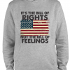 grey bill of rights not bill of feelings hoodie