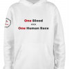 white one blood one race unity hoodie