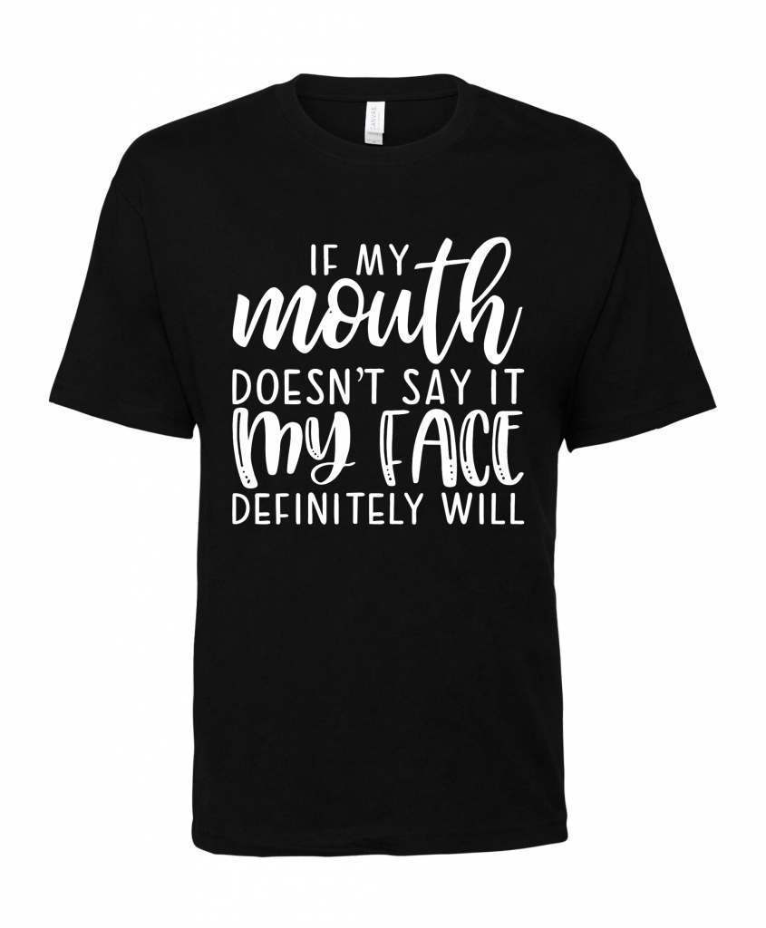 black-if-my-mouth-doesnt-say-it-t-shirt.png